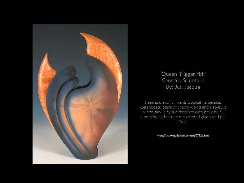 Queen Trigger Fish Ceramic Sculpture By: Jan Jacque