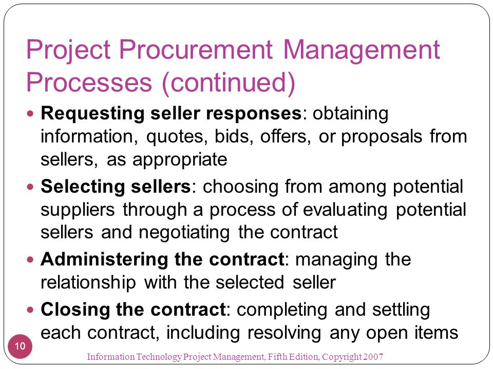 Project Procurement Management Processes (continued)