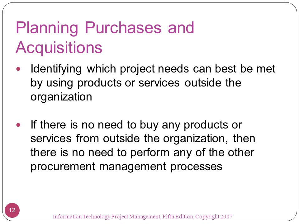 Planning Purchases and Acquisitions