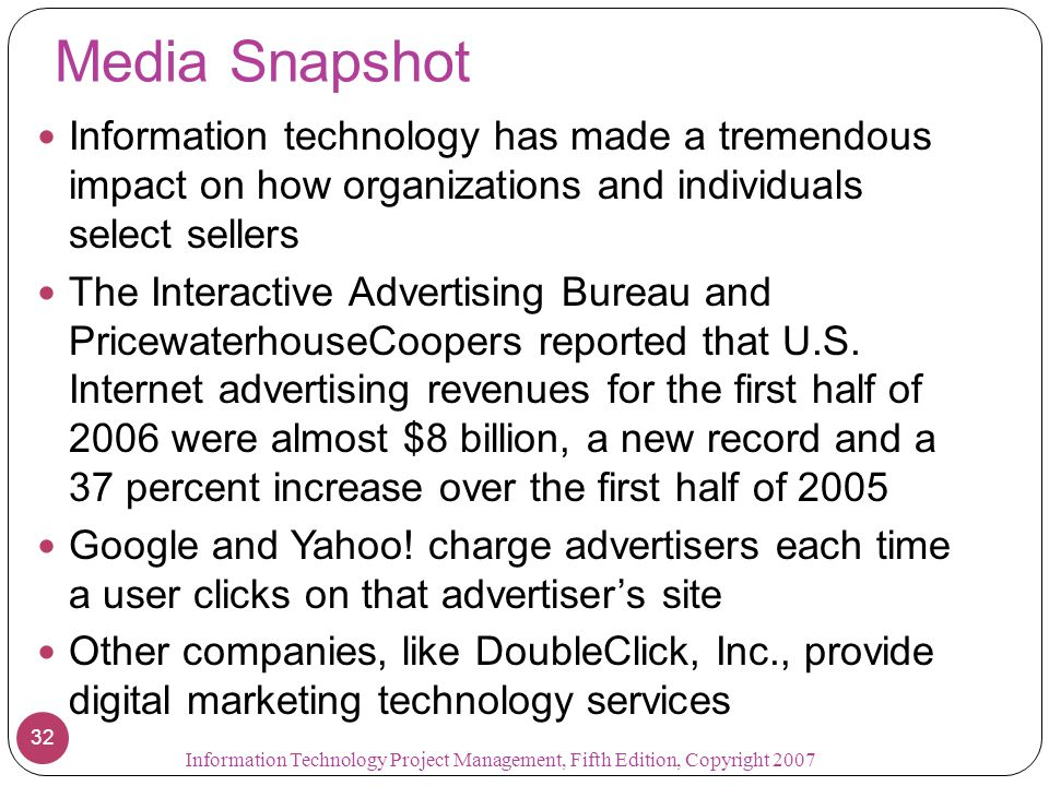 Media Snapshot Information technology has made a tremendous impact on how organizations and individuals select sellers.