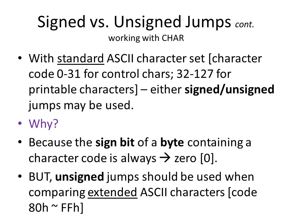 Signed vs. Unsigned Jumps cont. working with CHAR