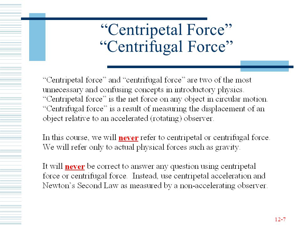 Centripetal Force Centrifugal Force