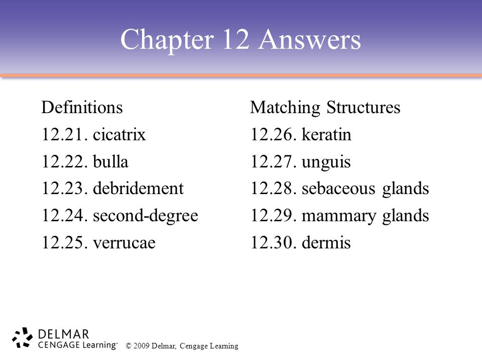 Chapter 12 Answers Definitions 12.21. cicatrix 12.22. bulla