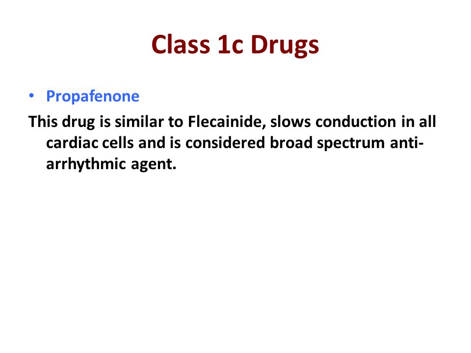 Class 1c Drugs Propafenone