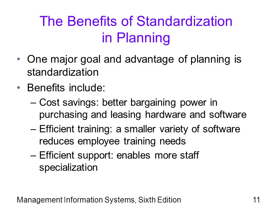 The Benefits of Standardization in Planning