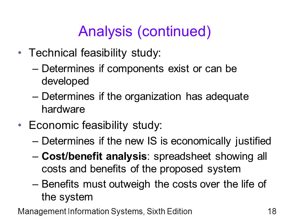 Analysis (continued) Technical feasibility study: