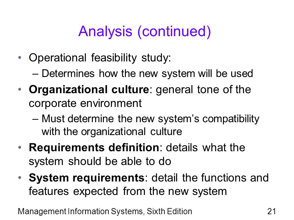 Analysis (continued) Operational feasibility study: