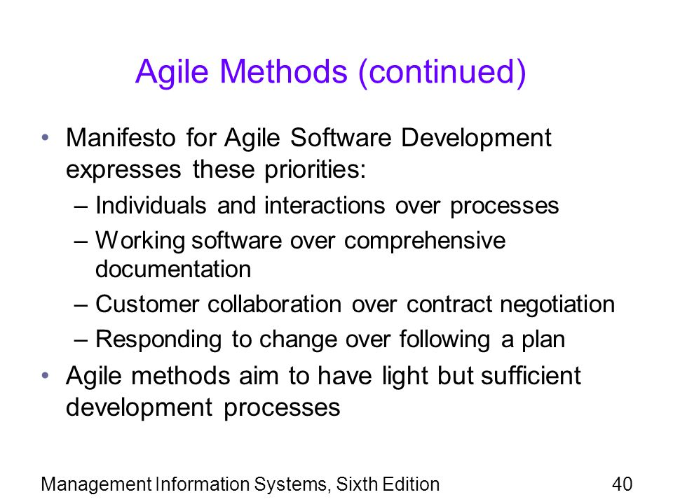 Agile Methods (continued)