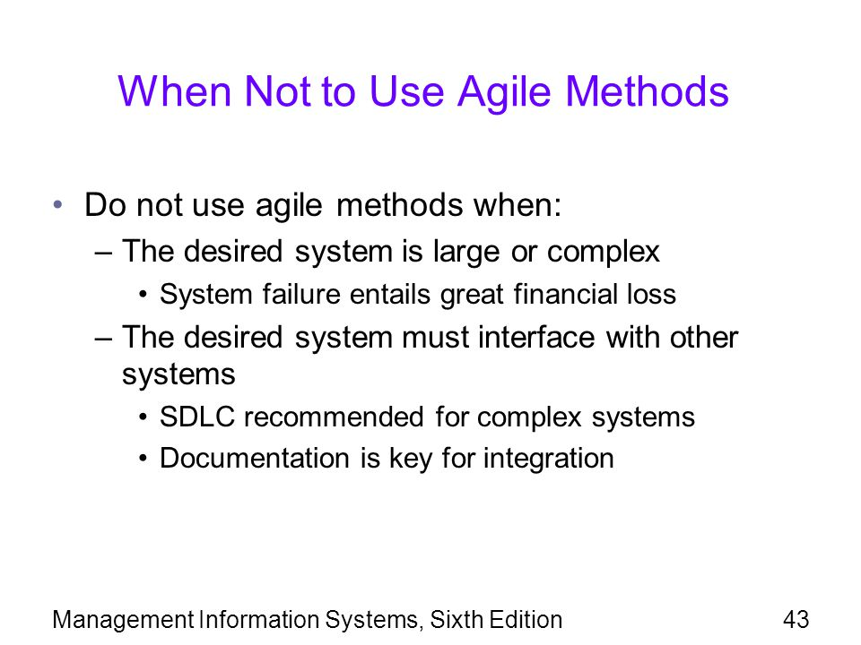 When Not to Use Agile Methods