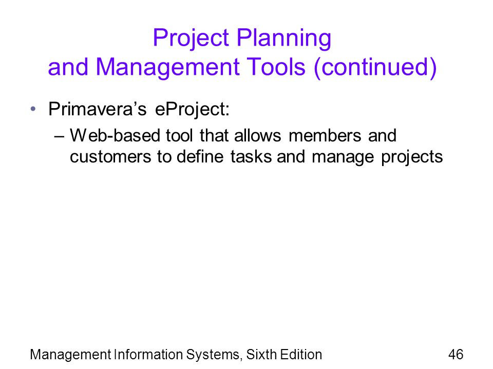 Project Planning and Management Tools (continued)