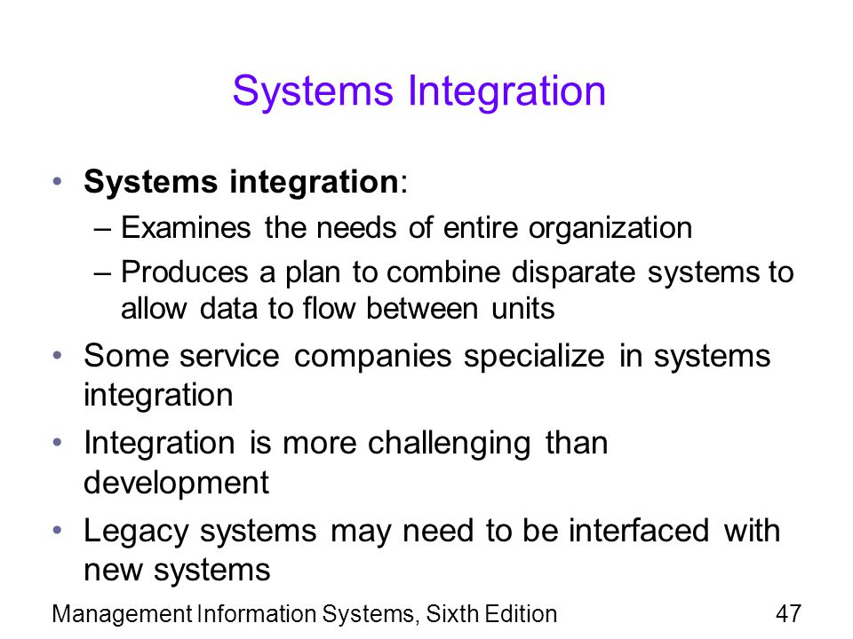 Systems Integration Systems integration: