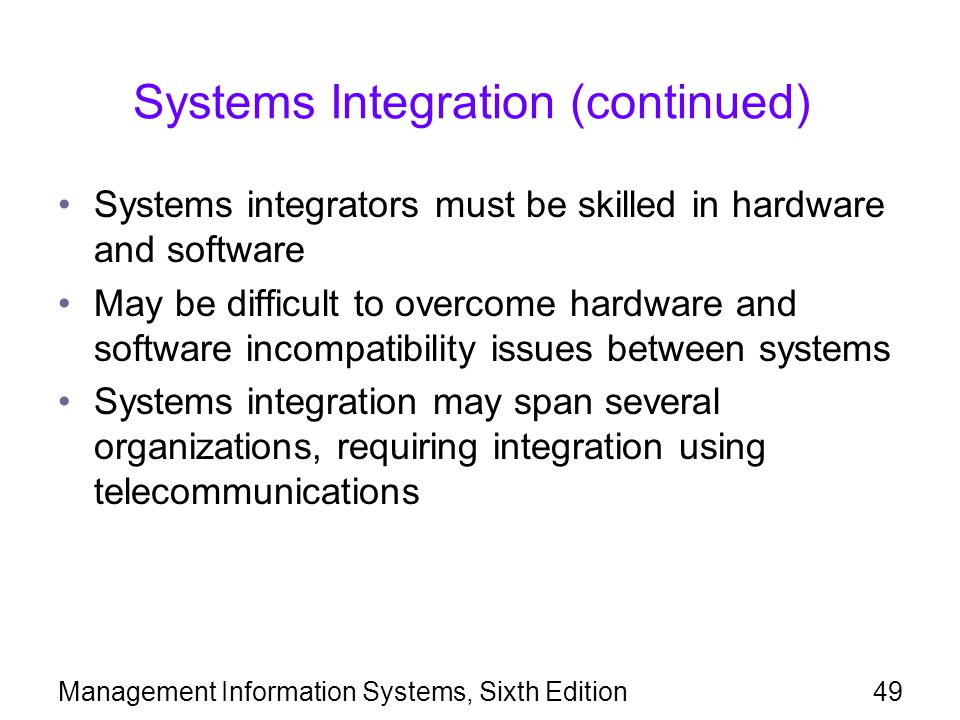 Systems Integration (continued)