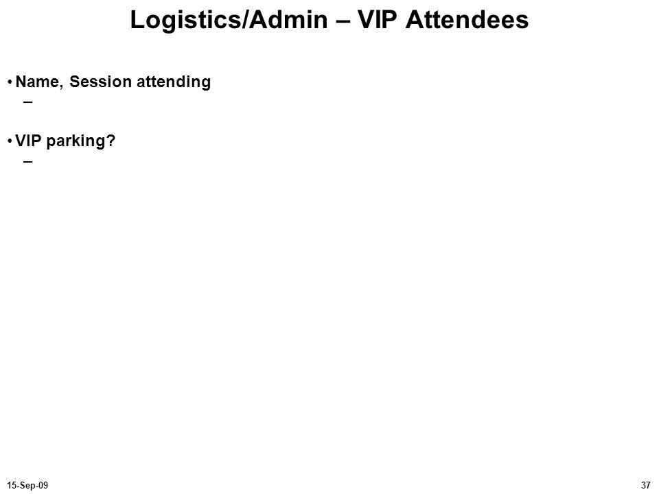 Logistics/Admin – VIP Attendees