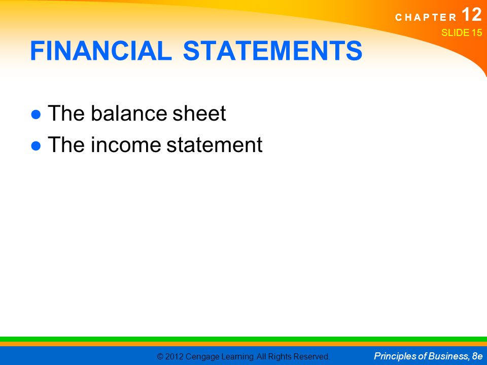 FINANCIAL STATEMENTS The balance sheet The income statement