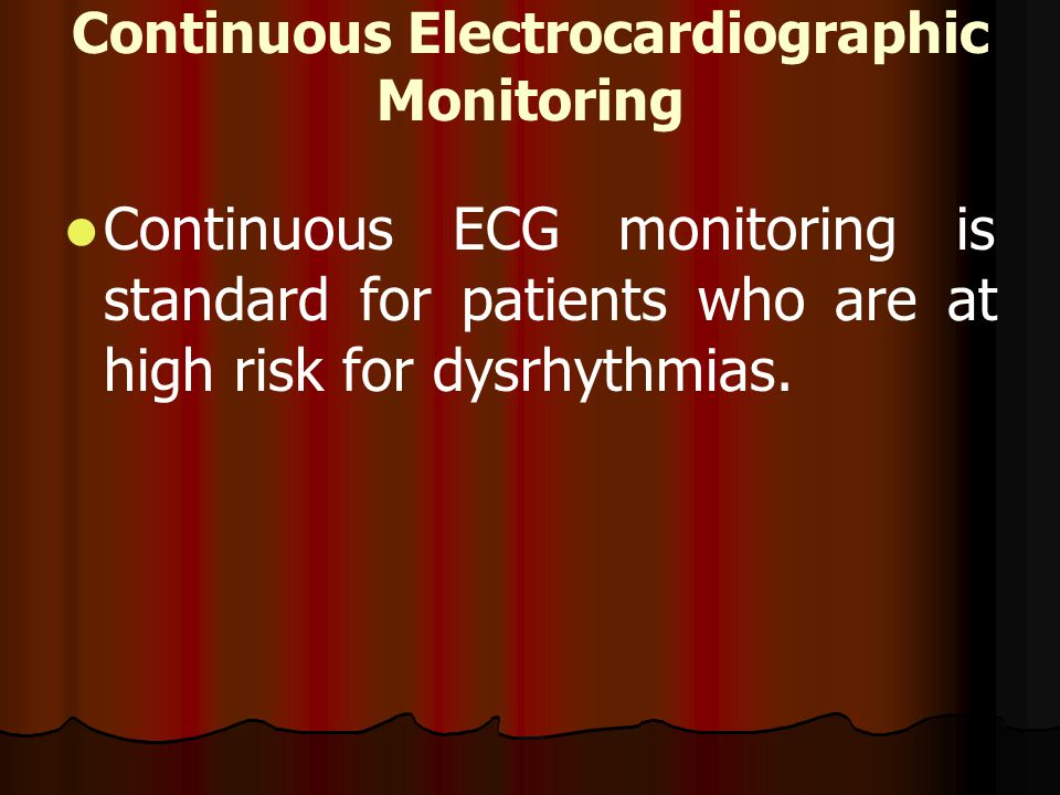 Continuous Electrocardiographic Monitoring