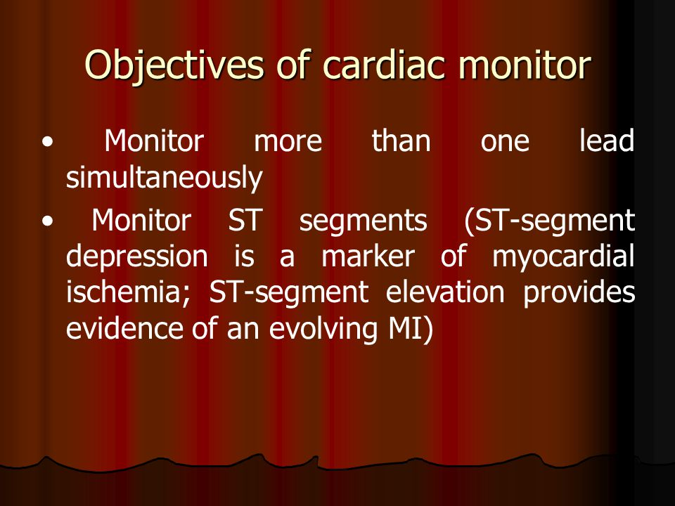 Objectives of cardiac monitor