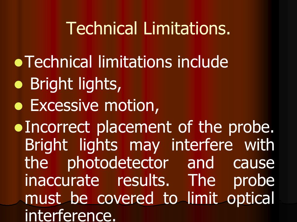 Technical Limitations.