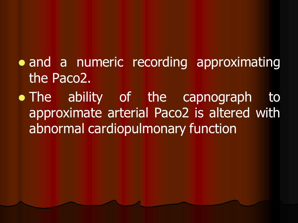and a numeric recording approximating the Paco2.