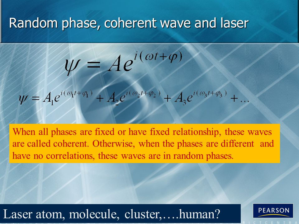 Random phase, coherent wave and laser