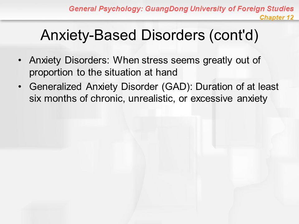 Anxiety-Based Disorders (cont d)
