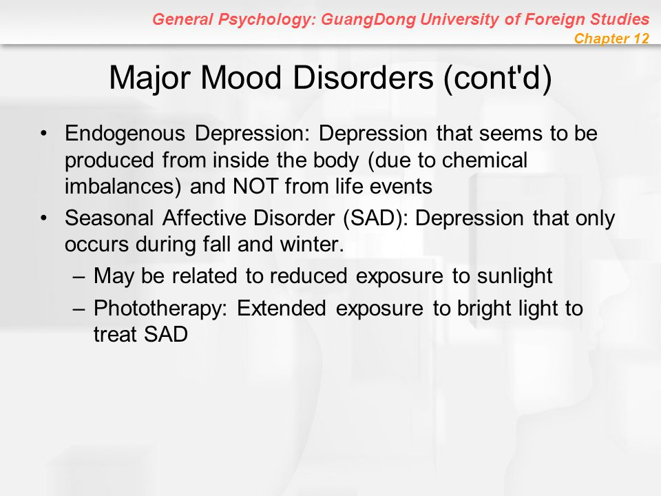 Major Mood Disorders (cont d)