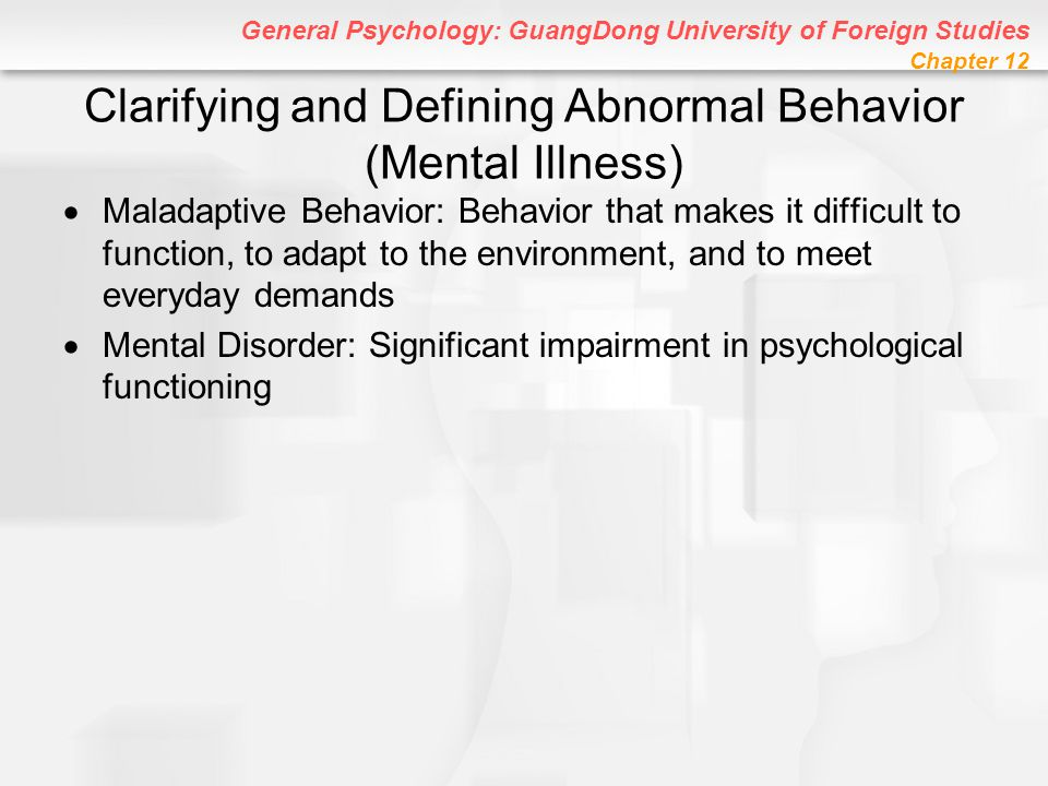 Clarifying and Defining Abnormal Behavior (Mental Illness)