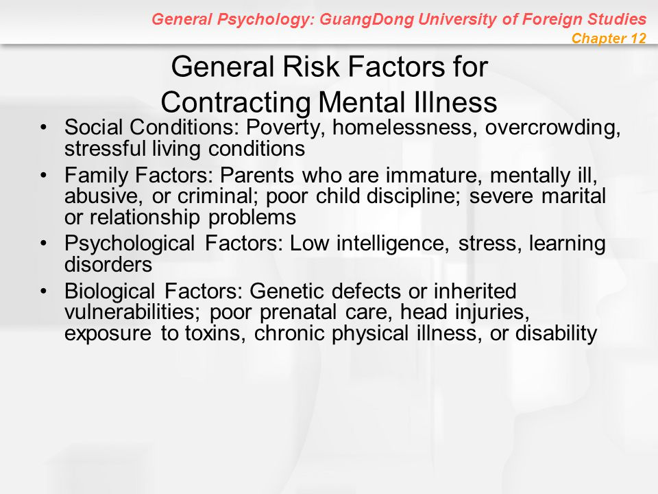 General Risk Factors for Contracting Mental Illness