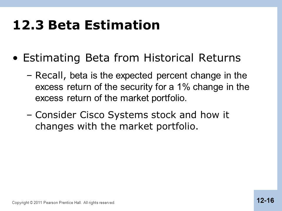 12.3 Beta Estimation Estimating Beta from Historical Returns