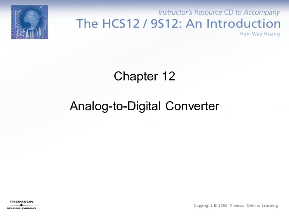 Chapter 12 Analog-to-Digital Converter