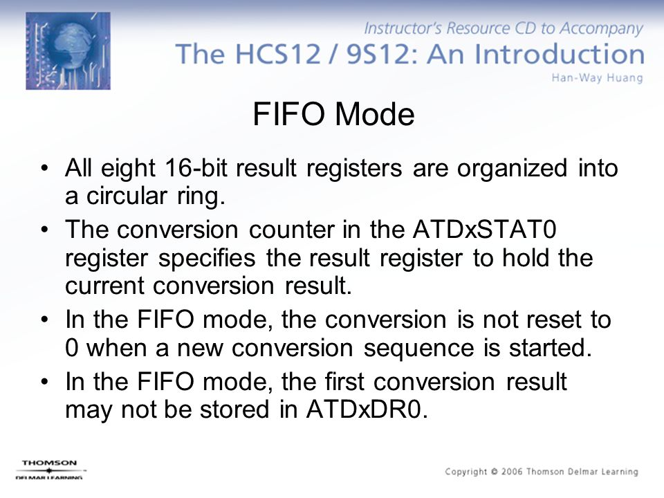 FIFO Mode All eight 16-bit result registers are organized into a circular ring.