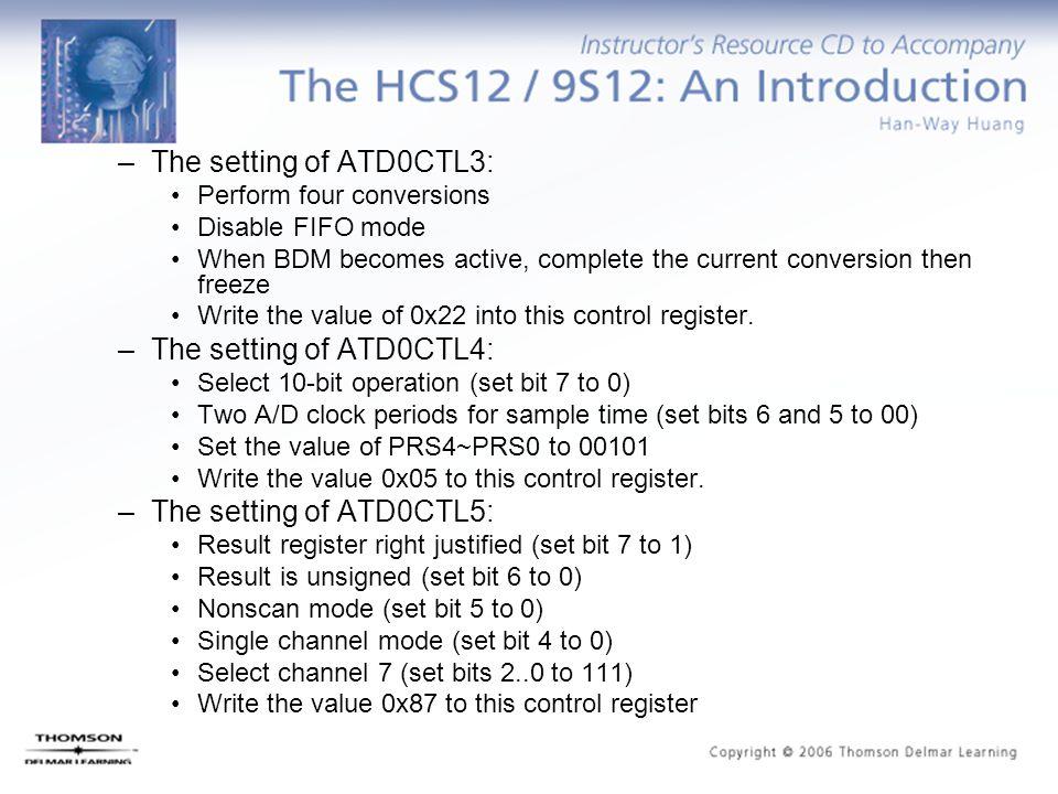 The setting of ATD0CTL3: The setting of ATD0CTL4: