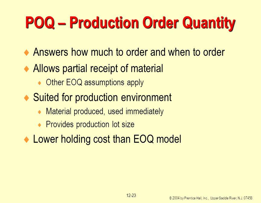 POQ – Production Order Quantity