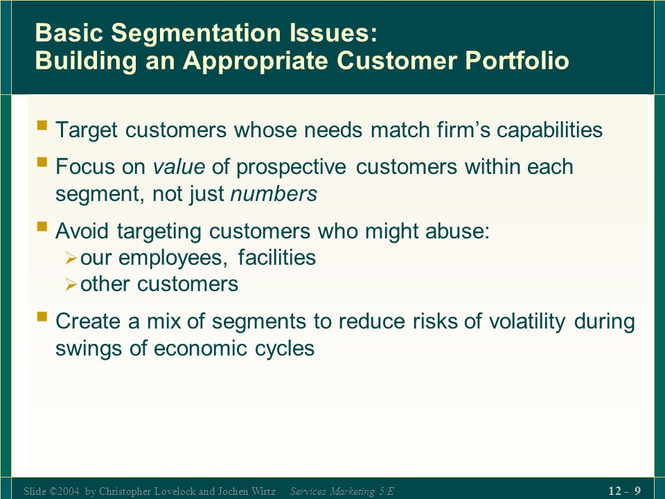Basic Segmentation Issues: Building an Appropriate Customer Portfolio