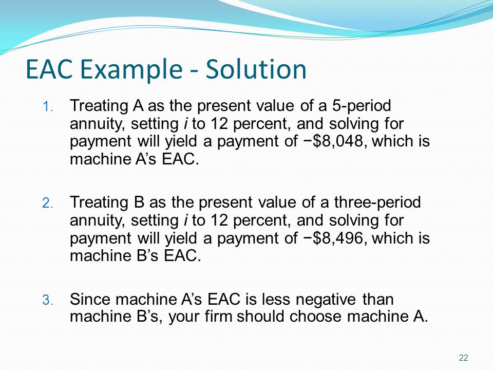 EAC Example - Solution