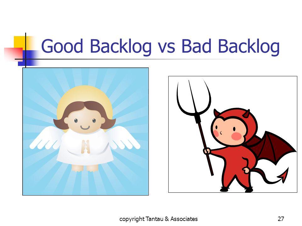 Good Backlog vs Bad Backlog