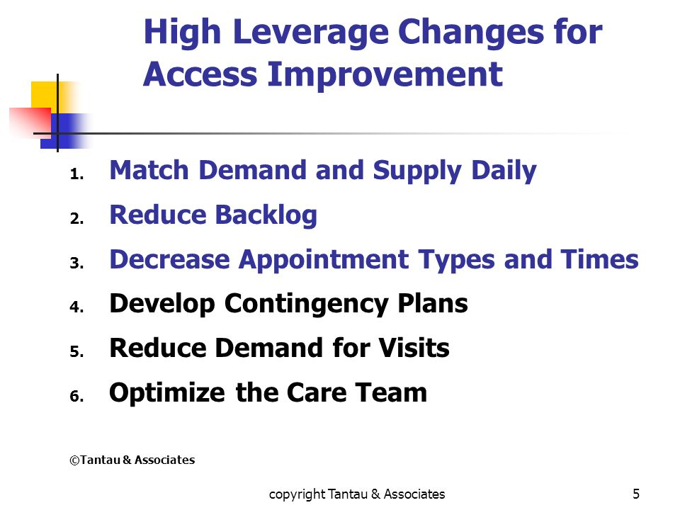 High Leverage Changes for Access Improvement