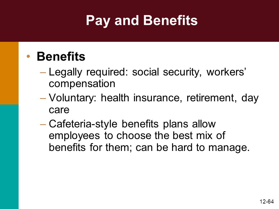 Pay and Benefits Benefits