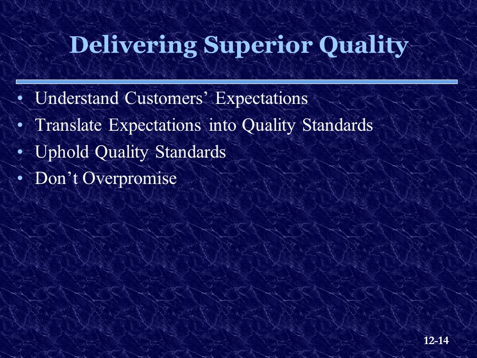 Delivering Superior Quality