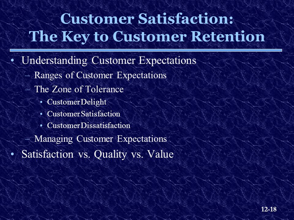 Customer Satisfaction: The Key to Customer Retention