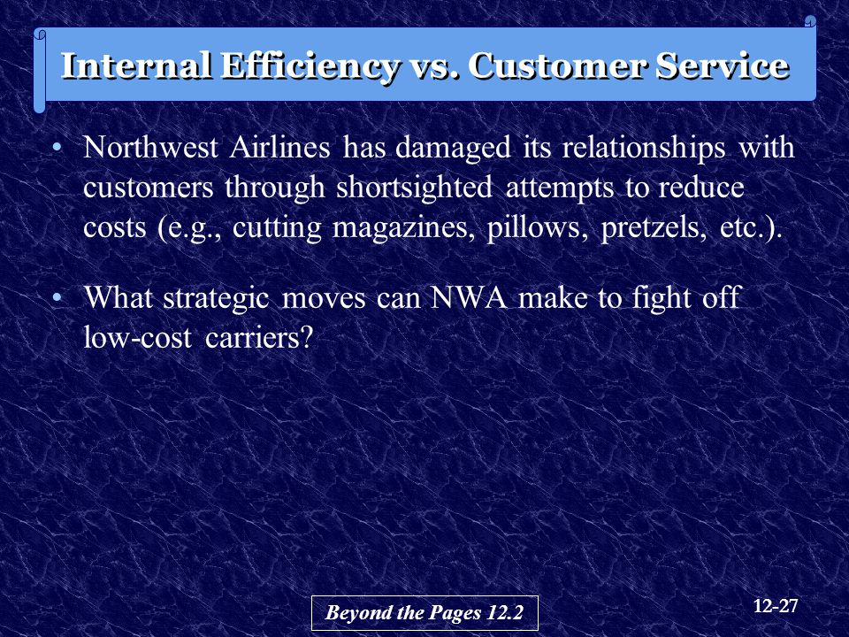 Internal Efficiency vs. Customer Service