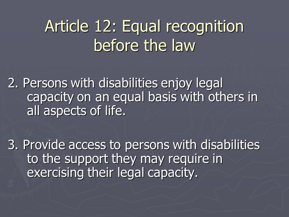 Article 12: Equal recognition before the law