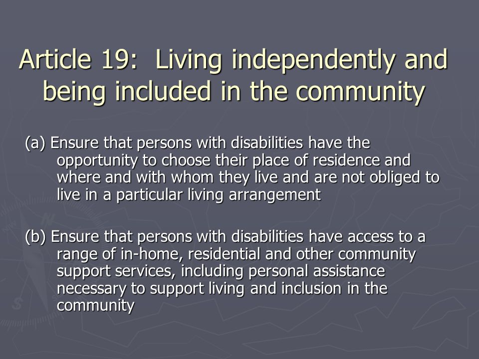 Article 19: Living independently and being included in the community