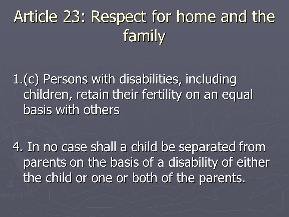 Article 23: Respect for home and the family