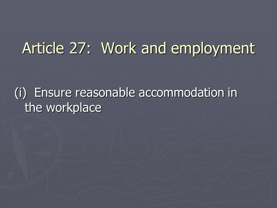 Article 27: Work and employment