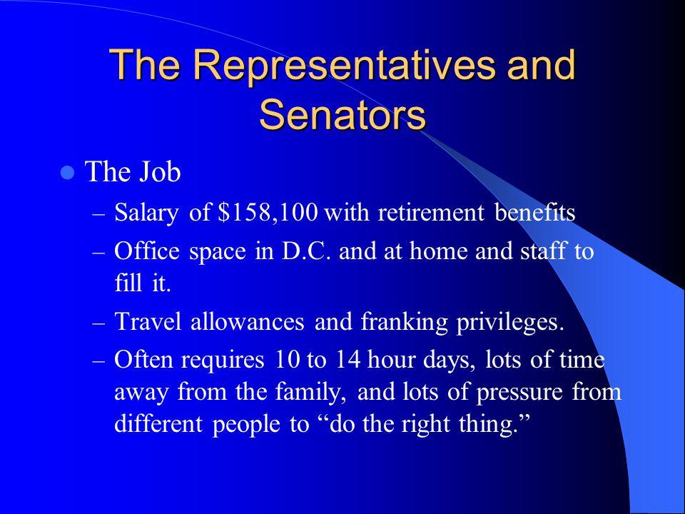 The Representatives and Senators