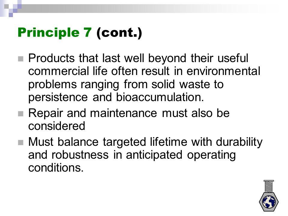 Principle 7 (cont.)