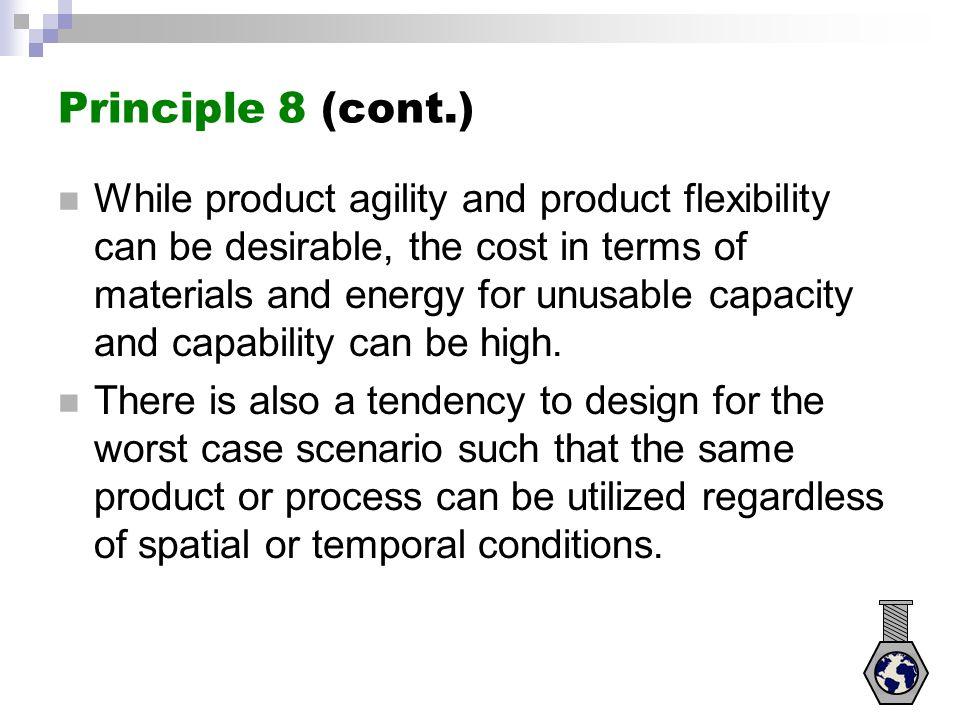 Principle 8 (cont.)