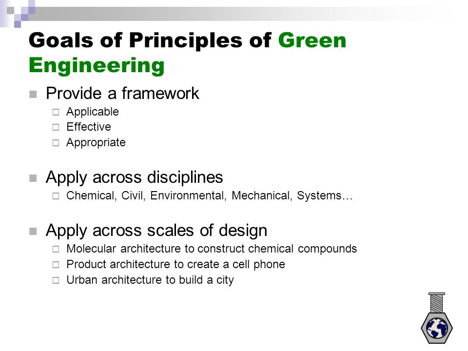 Goals of Principles of Green Engineering