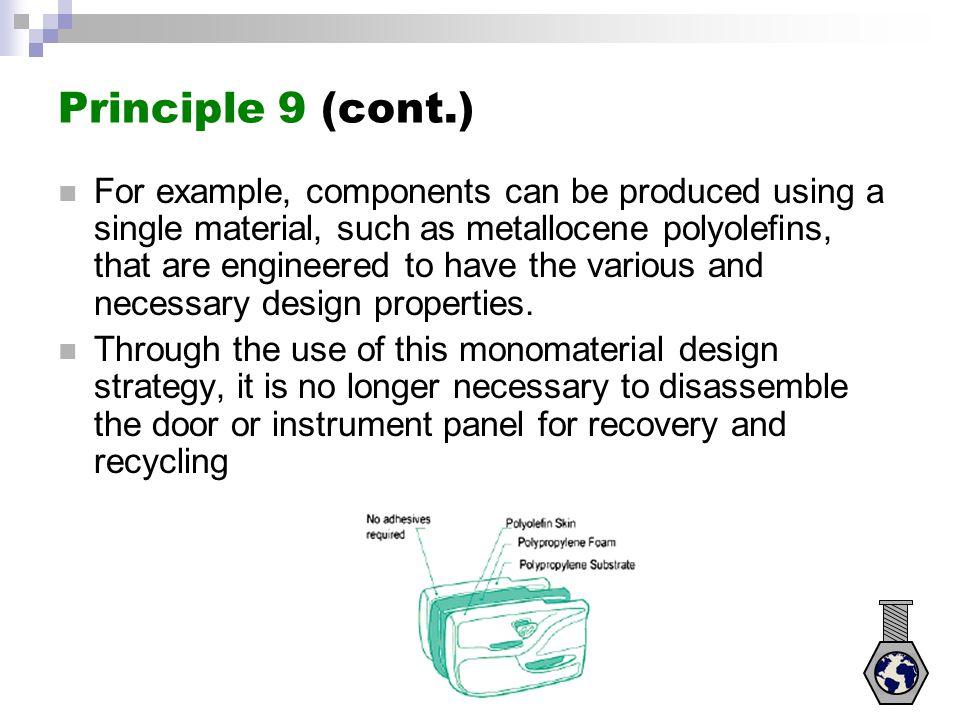 Principle 9 (cont.)
