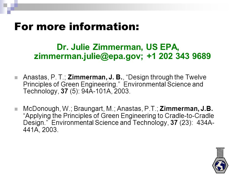 Dr. Julie Zimmerman, US EPA, zimmerman.julie@epa.gov; +1 202 343 9689